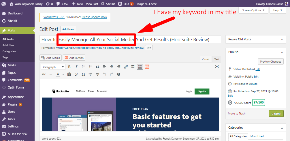 Add your keyword to the title of your blog post for free search engine traffic