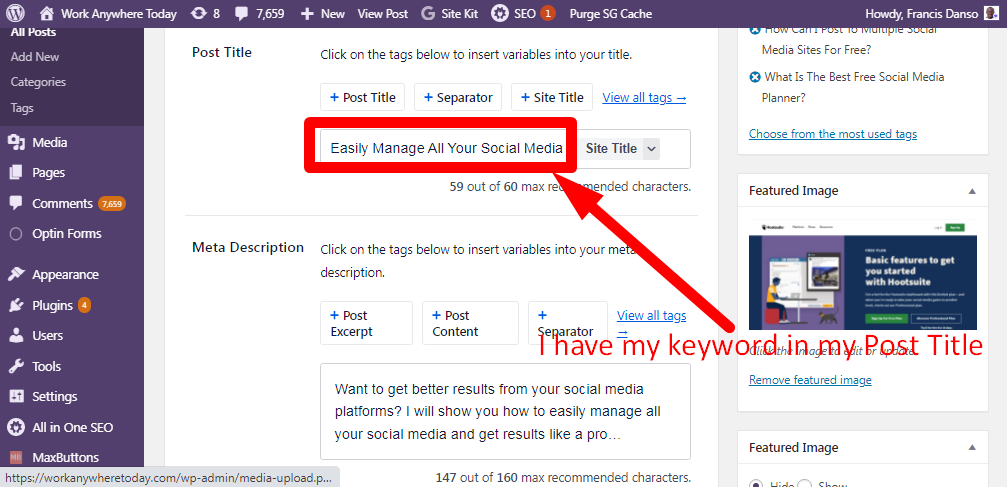 Add your keyword to the post title of your blog post for free search engine traffic