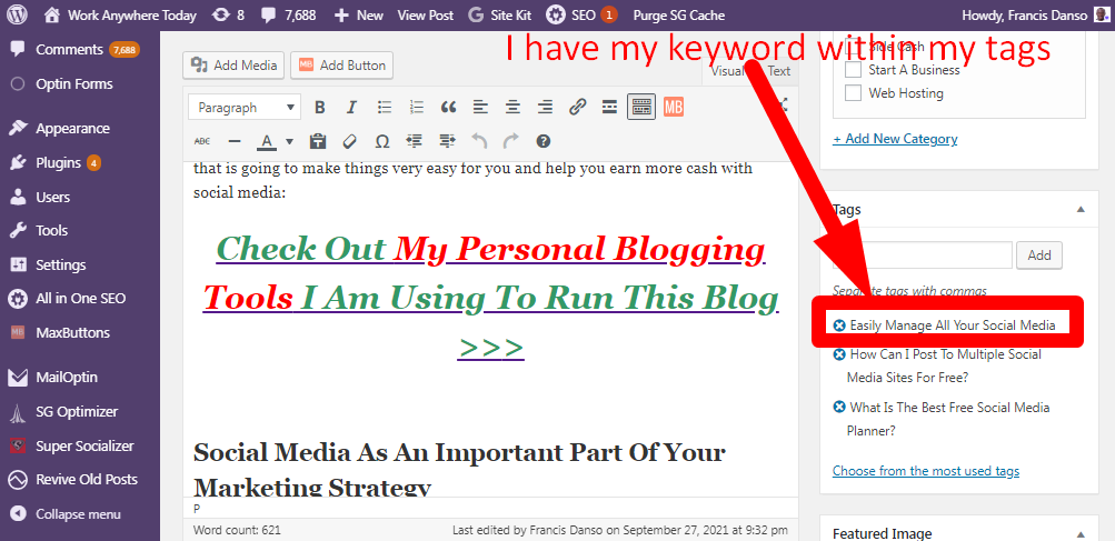 Add your keyword to the tags of your blog post for free search engine traffic